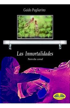 Las Inmortalidades-Novela