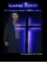 Vampire Gemini-The Guardian Heart Crystal Book 6