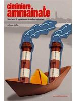 Venezia. Ciminiere Ammainate-Trent'Anni Di Opposizione Al Declino Industriale