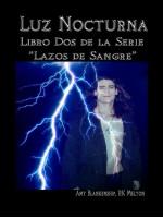 Luz Nocturna (Serie Lazo De Sangre Libro Dos)