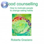 Food counselling. How to motivate people to change eating habits