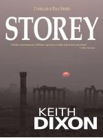 """Storey-""""Thriller estremamente brillante, spiritoso e dalla trama ben articolata."""" Colin Garrow"""