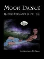 Moon Dance (Blutsbündnis-Serie Buch 1)
