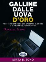 Galline Dalle Uova D'Oro-Romance Scams