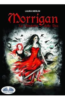 Morrigan-La Vendetta Della Dea
