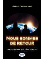 Nous sommes de retour-Les aventures d`Atzakis et Pétri