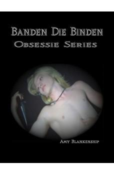 Banden Die Binden-Obsessie Book 1