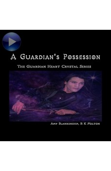 A Guardian's Possession-The Guardian Heart Crystal Book 5
