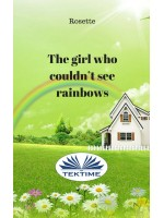 The girl who couldn`t see rainbows