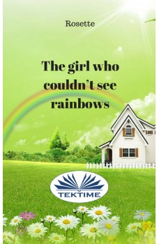 The Girl Who Couldn'T See Rainbows