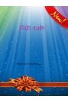 Fish Talk-Fish Tank
