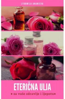 Eterična ulja za vaše zdravlje i ljepotu-2. dio