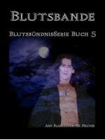Blutsbande (Blutsbündnis-Serie Buch 5)