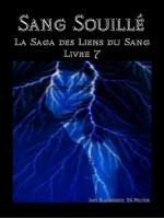 Sang Souillé (Les Liens Du Sang-Livre 7)