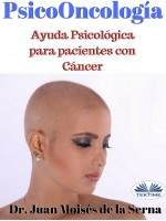 Psicooncología-Ayuda Psicológica Para Pacientes Con Cáncer