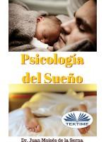 Psicología Del Sueño-Aprende La Importancia De Conseguir Un Sueño De Calidad