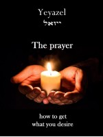 The prayer -How to get what you desire