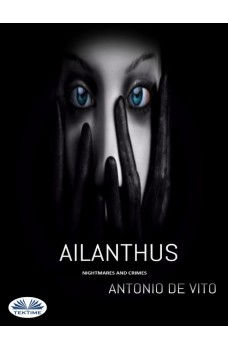 Ailanthus-Nightmares And Crimes