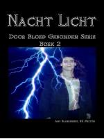Nacht Licht-Door Bloed Gebonden Boek 2