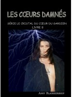 Les Coeurs Damnés-Le Crystal Du Coeur Du Gardien Livre 8