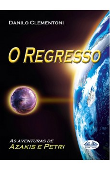 O  Regresso-As Aventuras De Azakis E Petri
