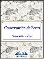 Conversación De Peces