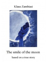 The Smile of the Moon-based on a true story