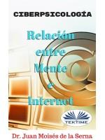 Ciberpsicología-Relación Entre Mente E Internet