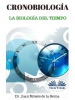 Cronobiología-La Biología Del Tiempo