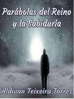 Parábolas Del Reino Y La Sabiduría