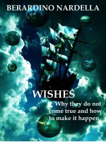 Wishes-Why they do not come true and how to make it happen