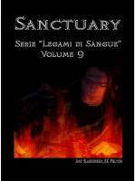 "Sanctuary - Serie ""Legami Di Sangue"" - Volume 9"