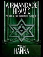 A Irmandade Hiramic: Profecia do Templo de Ezequiel