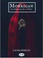 Morrigan-La Venganza De La Diosa.