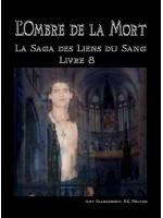 L'Ombre De La Mort (Les Liens Du Sang-Livre 8)