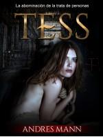 Tess-La Abominación De La Trata De Personas.