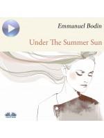 Under The Summer Sun