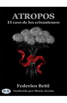 Atropos-El Caso De Los Crisantemos