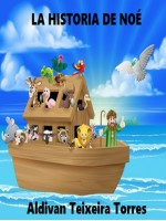La Historia De Noé