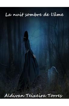 La Nuit Sombre De L'Âme