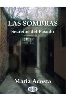 Las Sombras-Secretos Del Pasado