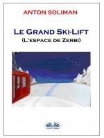 Le Grand Ski-Lift-L'Espace De Zerbi