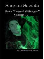 "Sangue Saziato-Serie ""legami Di Sangue"" - Volume 10"