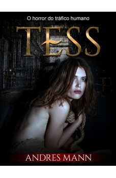 Tess-O Horror Do Tráfico Humano