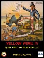 Yellow Peril: Quel Brutto Muso Giallo
