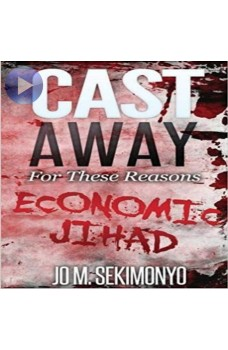 Cast Away : For These Reasons-Economic Jihad