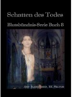 Schatten Des Todes (Blutsbündnis-Serie Buch 8)