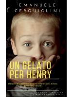 un gelato per Henry-8 milioni di bambini scompaiono ogni anno. Henry è uno di loro.