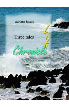 Life, Chronicle.-Three Tales