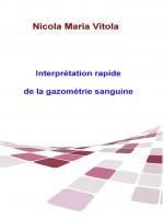 Interprétation Rapide De La Gazométrie Sanguine-La Gazométrie Sanguine En 4 Étapes